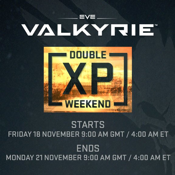 EVE Valkyrie double XP weekend! Nov 18 to Nov 21-image.jpg